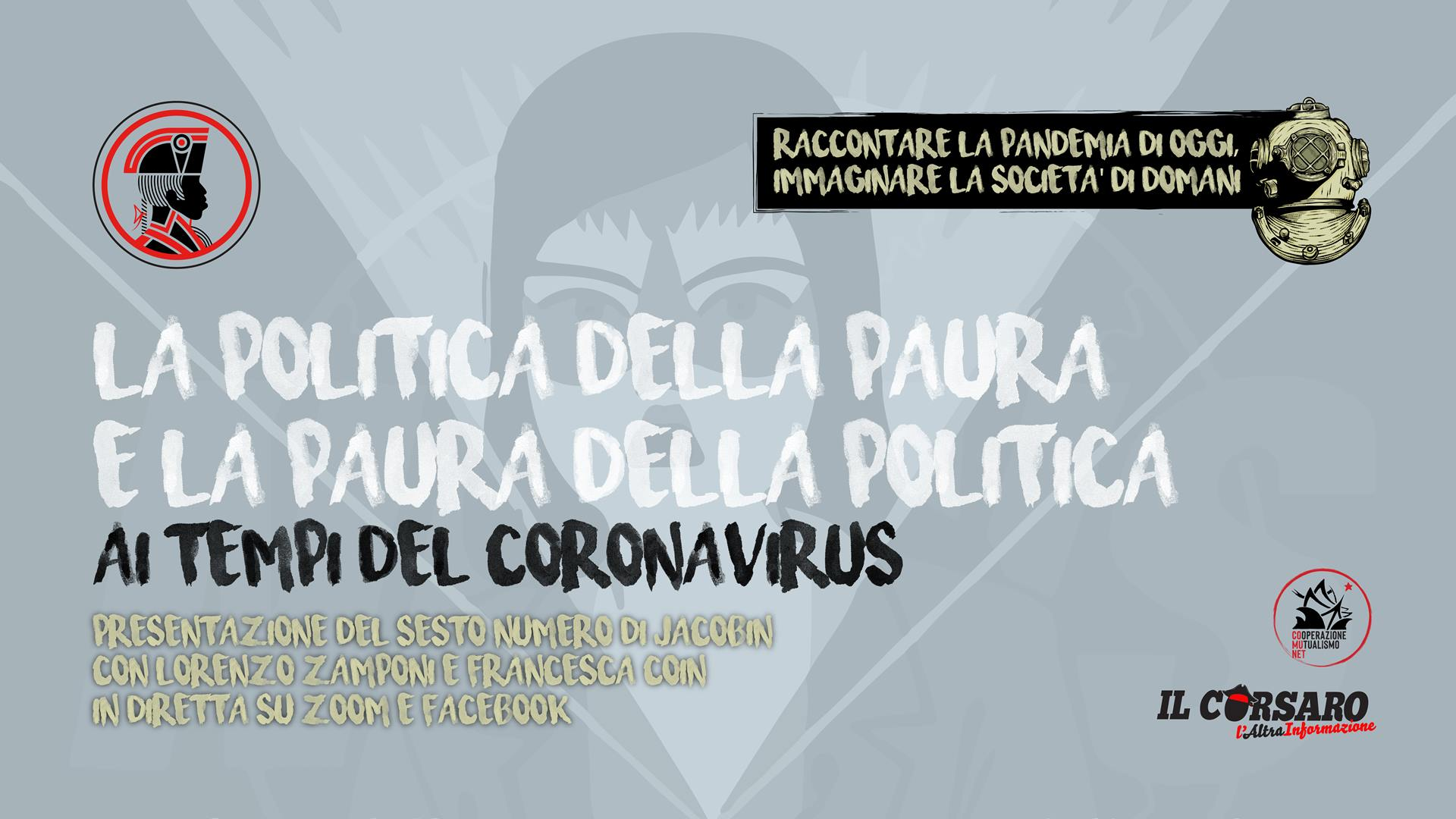 Jacobin #6: la politica della paura e la paura della politica ai tempi del Coronavirus