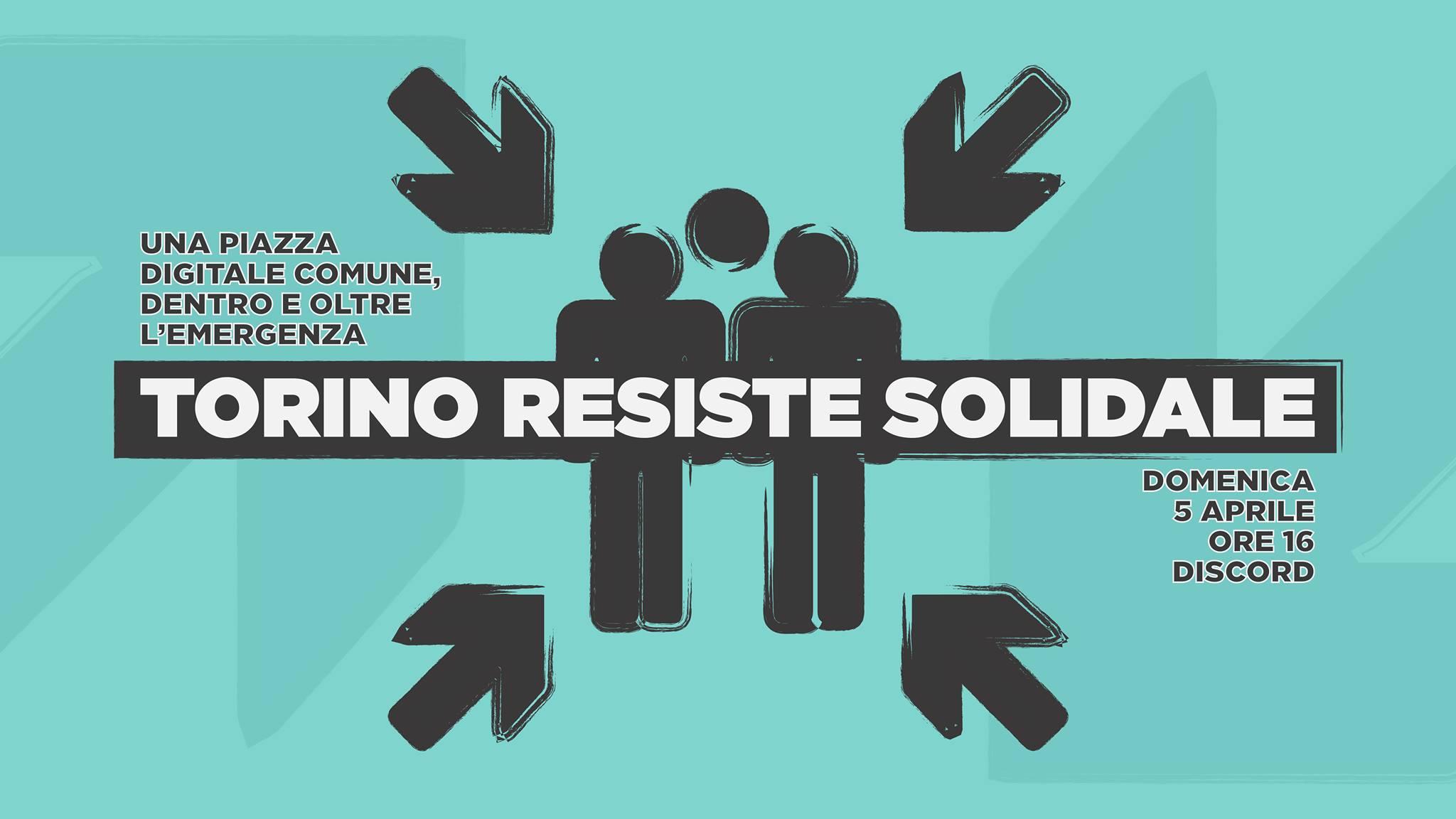 Torino resiste solidale: una piazza digitale dentro e oltre l'emergenza sociale
